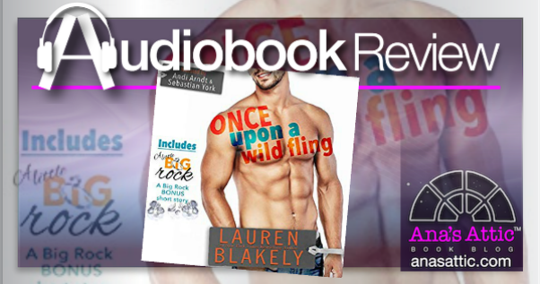 Once Upon a Wild Fling by Lauren Blakely – Audiobook Review