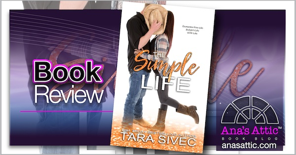 The Simple Life by Tara Sivec Book Review