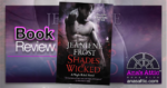 Shades of Wicked by Jeaniene Frost - Book Review