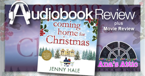 Coming Home For Christmas by Jenny Hale Audiobook and Movie Review