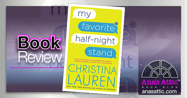 My Favorite Half-Night Stand by Christina Lauren – Book Review