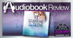 Stumbling Into Love by Aurora Rose Reynolds - Audiobook Review