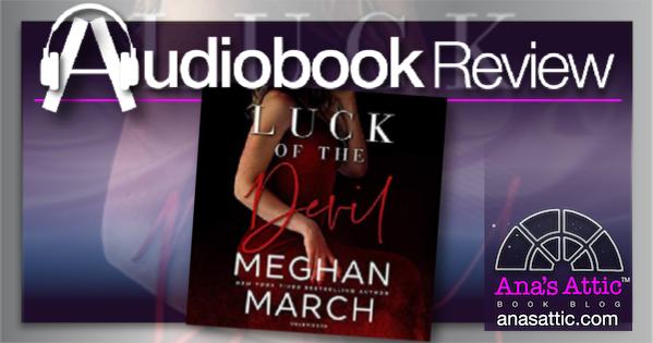Luck of the Devil by Meghan March – Audiobook Review