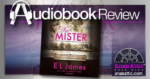 The Mister by E.L. James - Audiobook Review