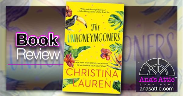 The Unhoneymooners by Christina Lauren – Book Review