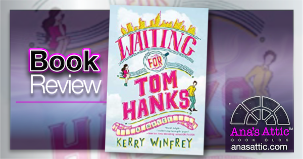 Waiting for Tom Hanks by Kerry Winfrey – Review