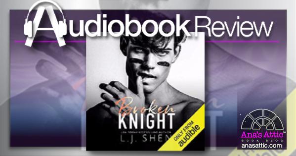 Broken Knight by LJ Shen – Audiobook Review