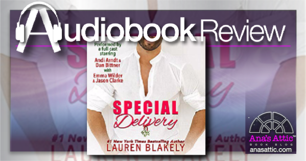 Special Delivery by Lauren Blakely Audiobook Review