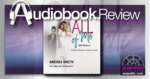 All of Me by Andrea Smith Audiobook Review