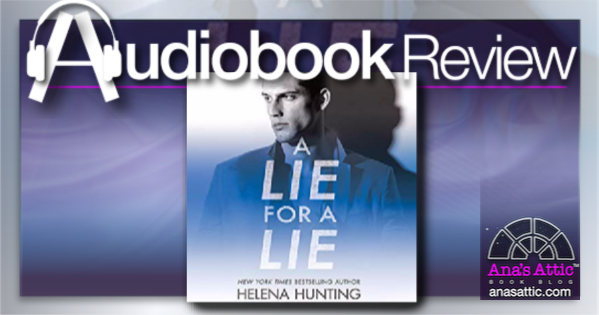 A Lie for a Lie by Helena Hunting – Audiobook Review