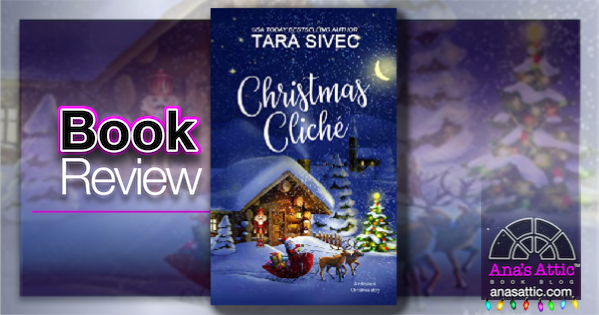 Christmas Cliche by Tara Sivec – Book Review