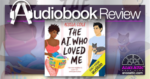 The AI Who Loved Me by Alyssa Cole - Audiobook Review