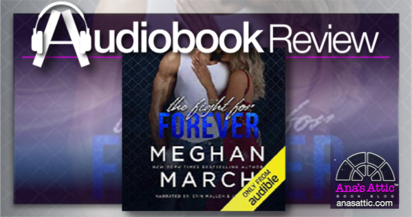 The Fight For Forever by Meghan March – Audiobook Review