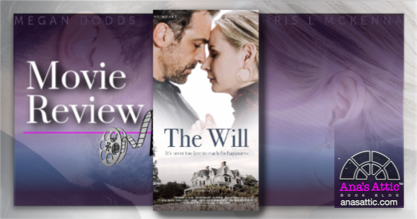The Will by Kristen Ashley Passionflix Movie Review