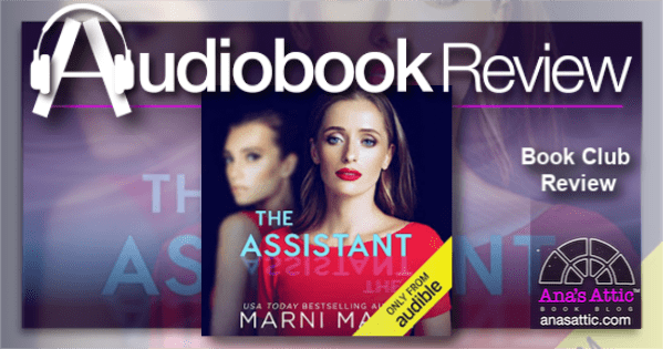 Audiobook – The Assistant by Marni Mann