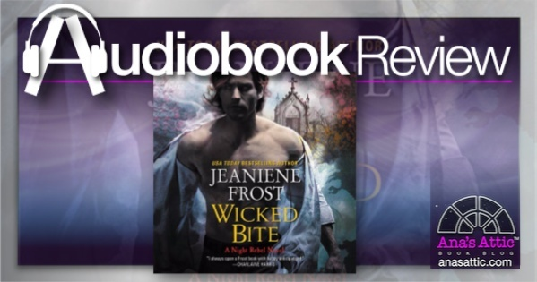 Audiobook – Wicked Bite by Jeaniene Frost