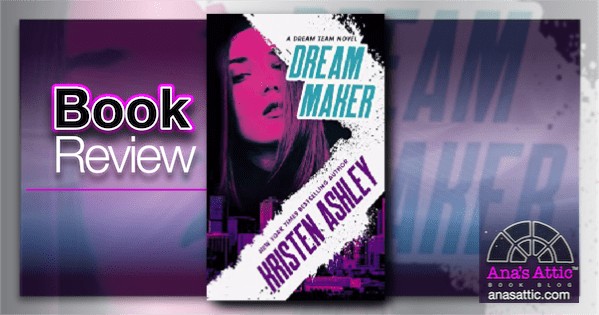 Review – Dream Maker by Kristen Ashley