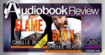 Audiobooks - Flame and Burn by Chelle Bliss