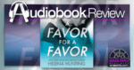 Audiobook - A Favor for a Favor by Helena Hunting