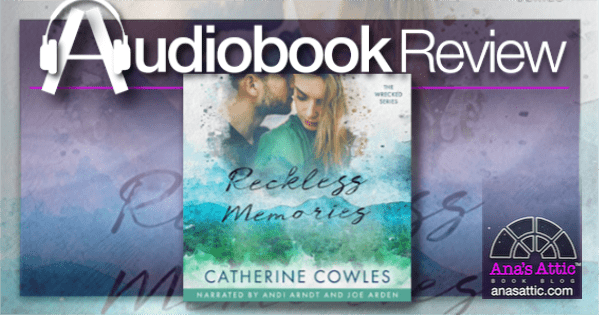 Audiobook Review – Reckless Memories by Catherine Cowles
