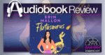 Flirtasaurus by Erin Mallon Audiobook Review