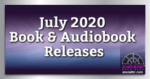 July 2020 Book and Audiobook Release Recap