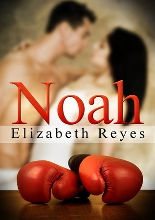 My review of Noah by Elizabeth Reyes