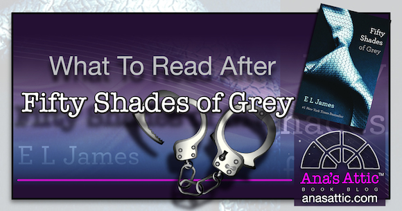 what to read after Fifty Shades of Grey