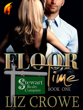 Review of Floor Time (Stewart Realty 1) by Liz Crowe