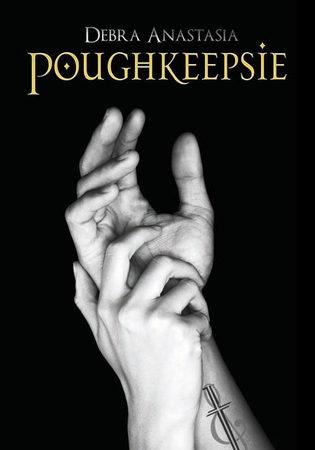 Review: Poughkeepsie by Debra Anastasia