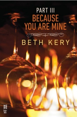 Because You Are Mine 3: Because You Haunt Me by Beth Kery review