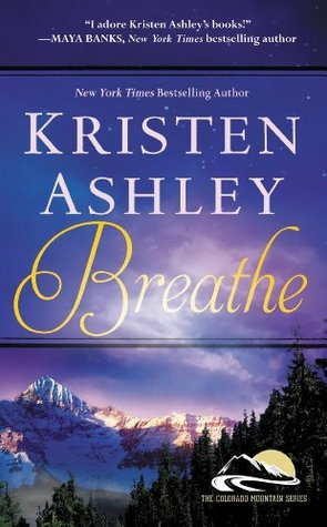 Breathe Kristen Ashley