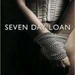 Seven Day Loan (The Gift) and Daniel Part 2 by Tiffany Reisz