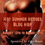 Hot Summer Heroes Blog Hop