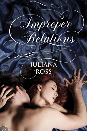 Review: Improper Relations by Juliana Ross