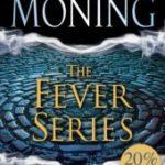 The Fever Series by Karen Marie Moning Reading Order
