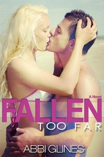 Fallen Too Far by Abbi Glines Review