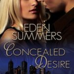 Concealed Desire by Eden Summers Review
