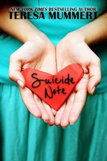 Suicide Note by Teresa Mummert Review