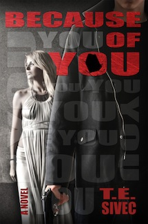 Because of You by T.E. Sivec Cover Reveal