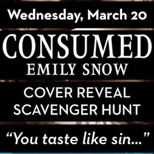 Consumed by Emily Snow Cover Reveal and Scavenger Hunt