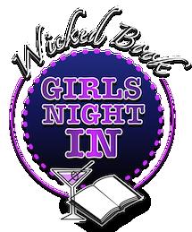 Wicked Book Girls Night IN!