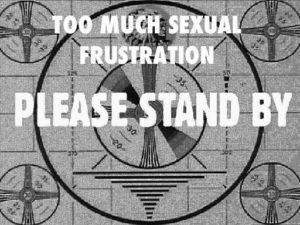 sexualfrustration