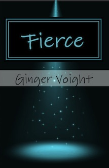 Fierce Cover Reveal and Giveaway by Ginger Voight