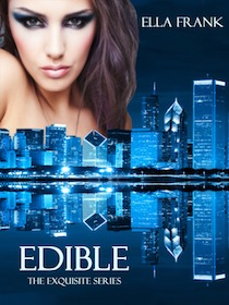 Review: Edible (Exquisite 3) by Ella Frank