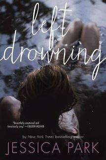 Review: Left Drowning by Jessica Park and Giveaway (MUST READ!)