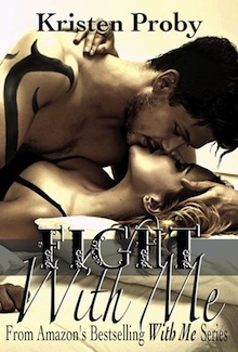 Review: Fight With Me (With Me In Seattle) by Kristen Proby