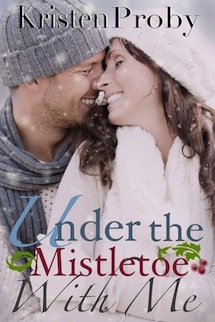 Under the Mistletoe with Me Kristen Proby
