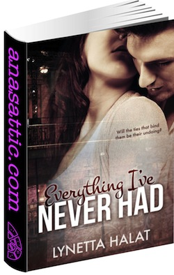Review: Everything I've Never Had by Lynetta Halat Signed Giveaway