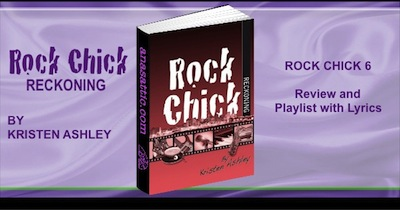 Rock Chick Reckoning by Kristen Ashley Review